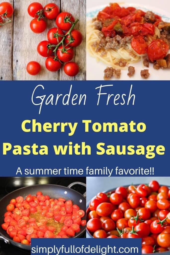 Cherry Tomato Pasta with Sausage