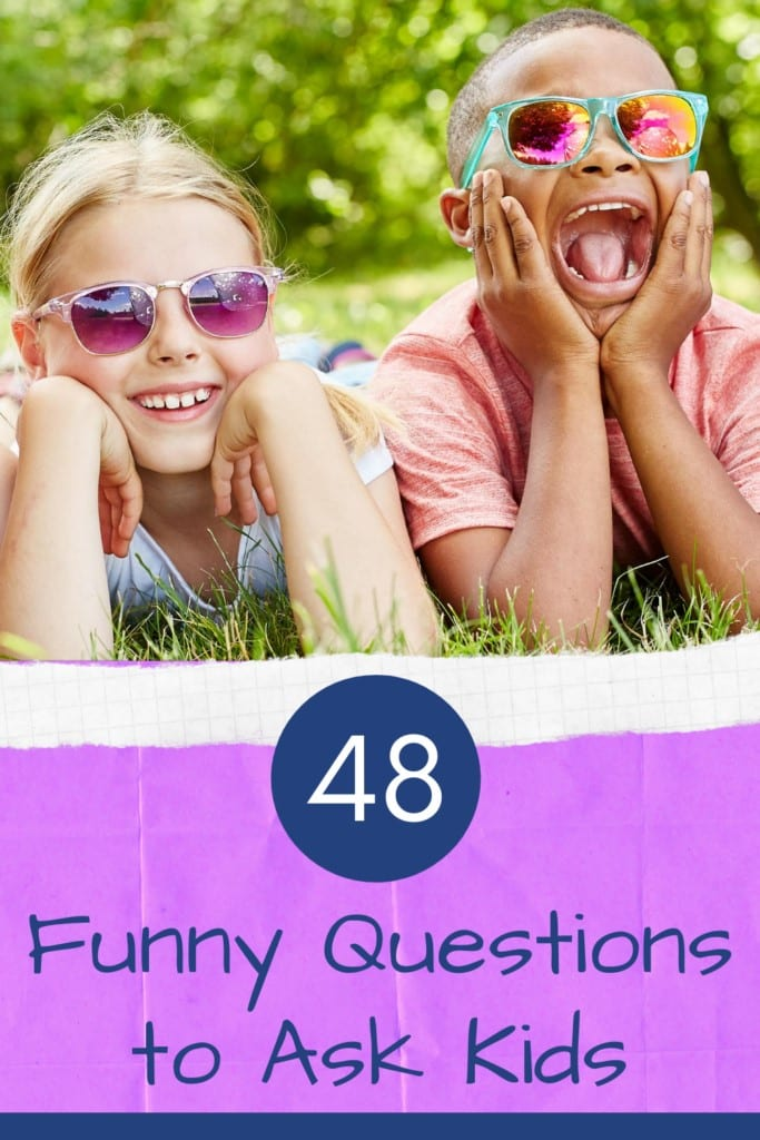 48 Funny Questions to Ask Kids