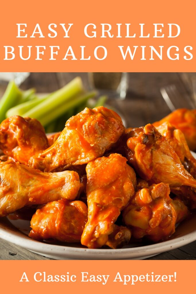 Easy Grilled Buffalo Wings - the perfect appetizer for Super Bowl Sunday, appetizer night, or your next party!  #buffalowings #hotwings #appetizers #easyappetizers #recipes