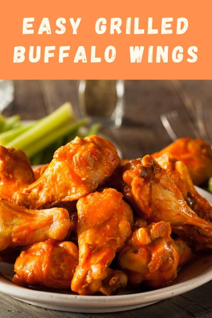 Easy Grilled Buffalo Wings - An Amazing Simple Appetizer! #buffalowings #hotwings #appetizers #easyappetizers
