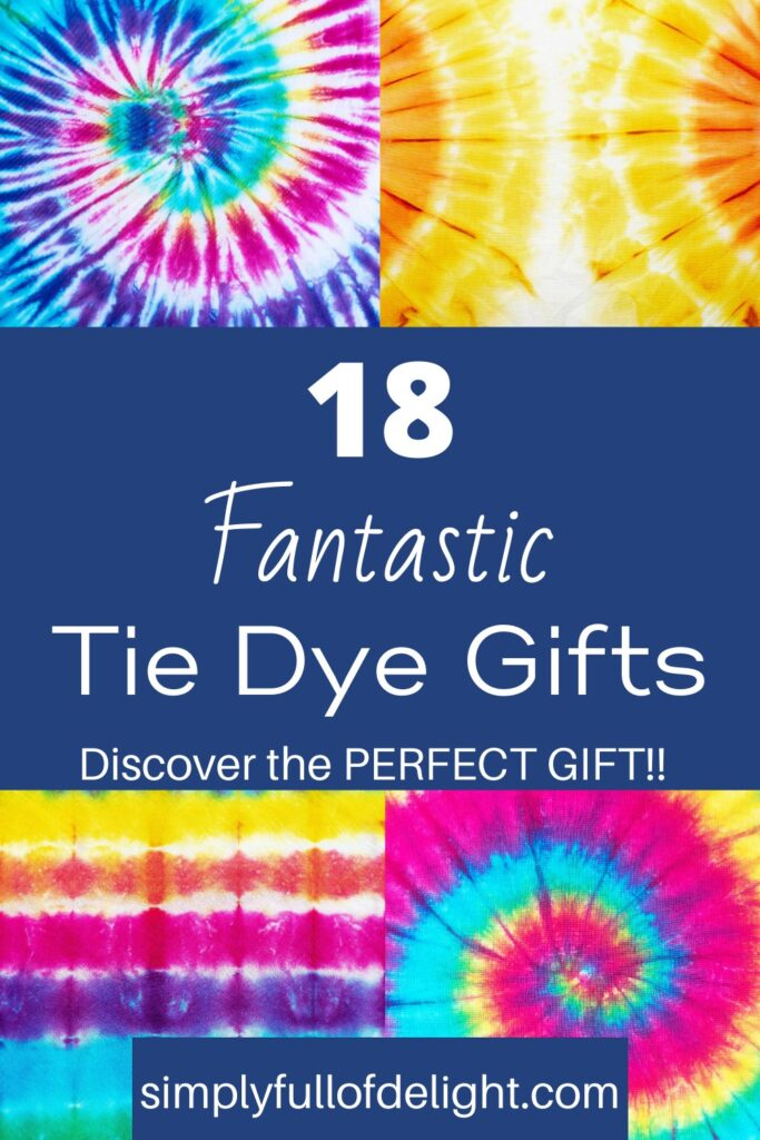 18 Fantastic Tie Dye Gift Ideas - Discover the Perfect Gift!
