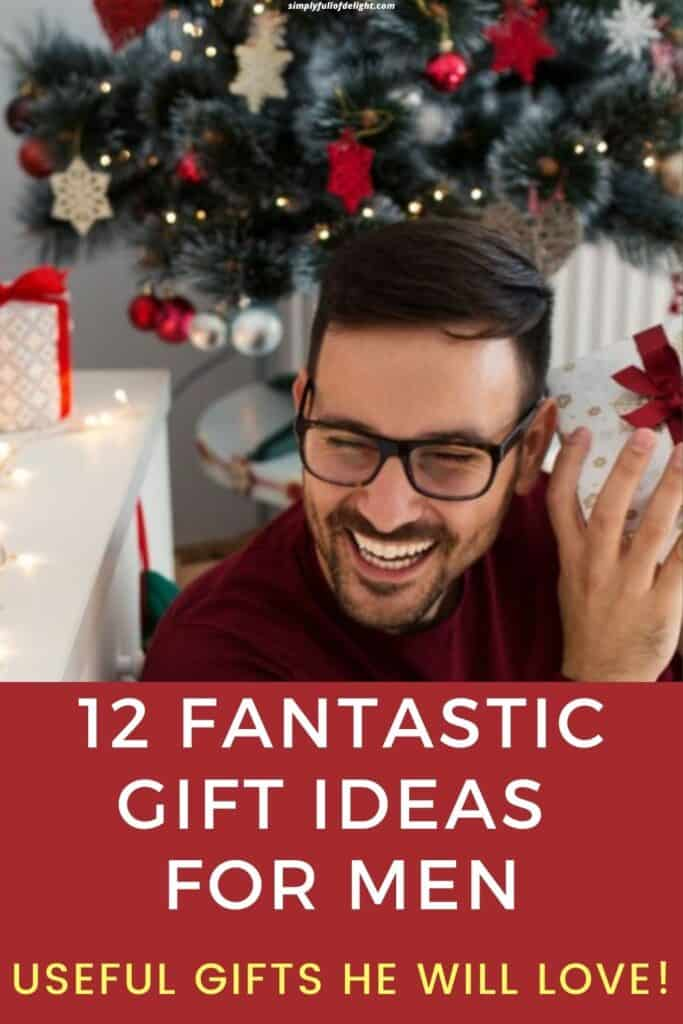 12 Fantastic Gift Ideas for Men - Useful gifts he will love!