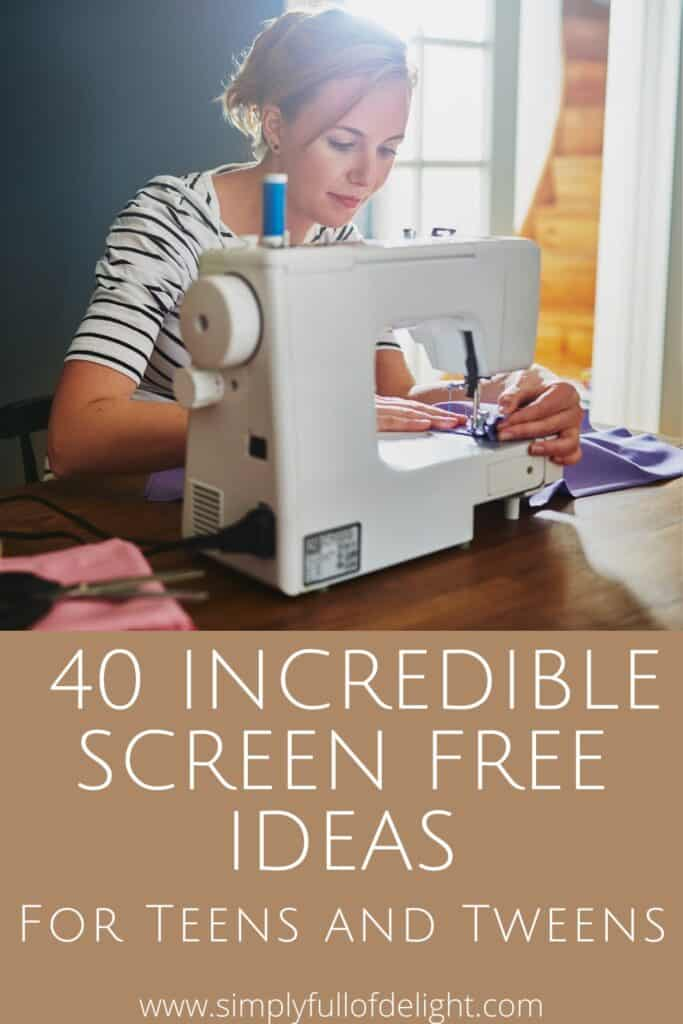 40 Incredible Screen Free Ideas for teens and tweens!  #activitiesfortweens #screenfree #limitscreentime #activitiesforteens