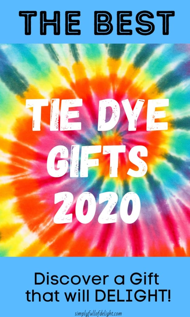 The Best Tie Dye Gifts 2020 - Discover a Gift that will Delight!
