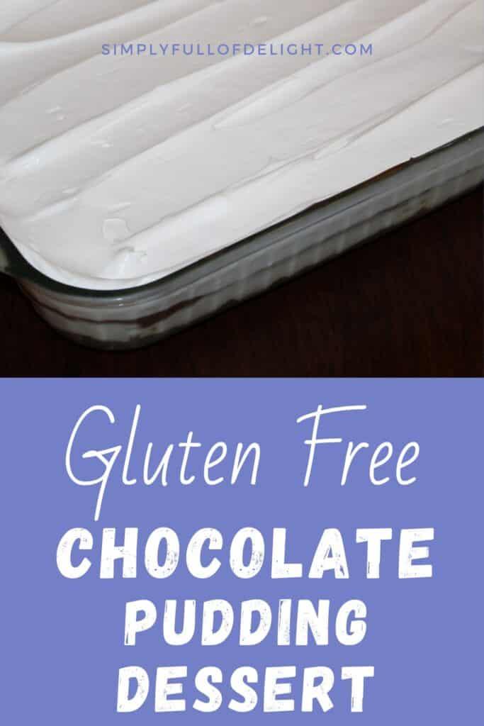 Gluten Free Chocolate Pudding Dessert #chocolatedessert #easy dessert
