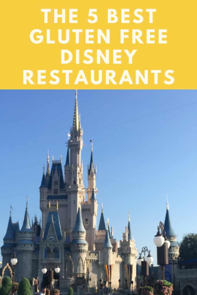The 5 Best Gluten Free Disney World Restaurants - and 3 to avoid!