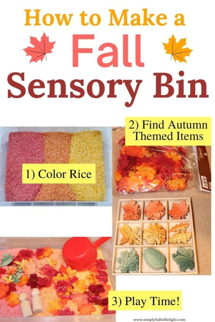 How to Make a Fall Sensory Bin - 1) Color Rice  2) Find Autumn Themed Items  3)  Play Time!