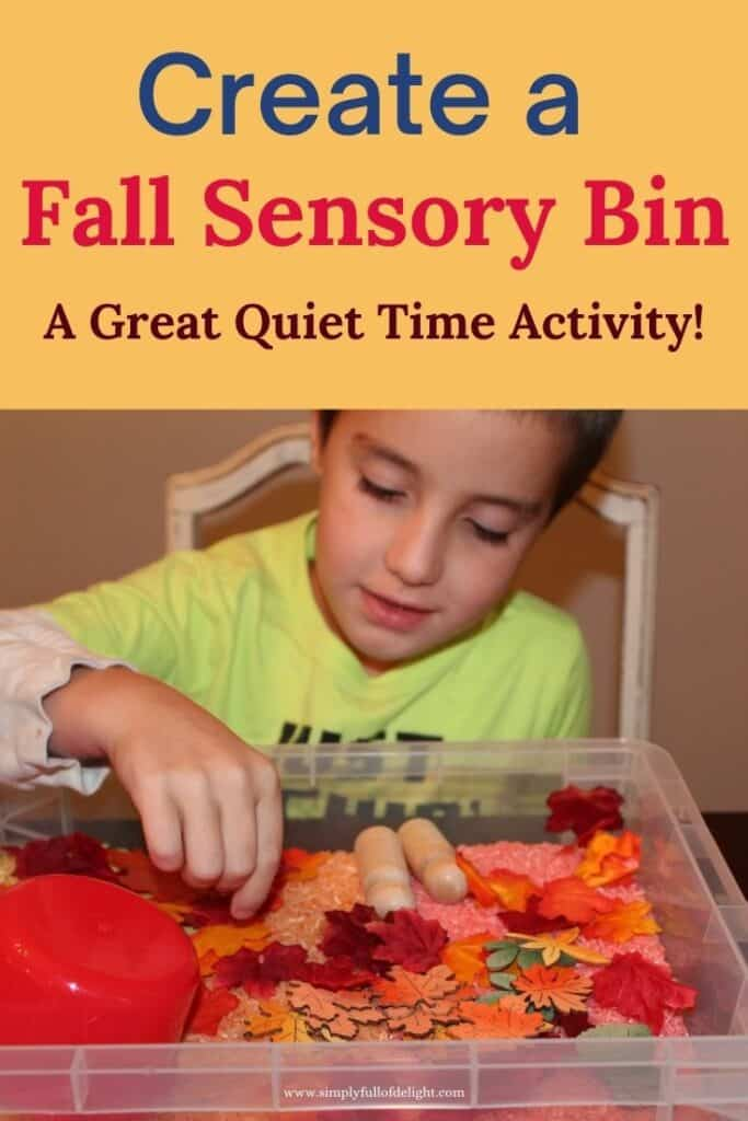 Create a Fall Sensory Bin - A great quiet time activity!