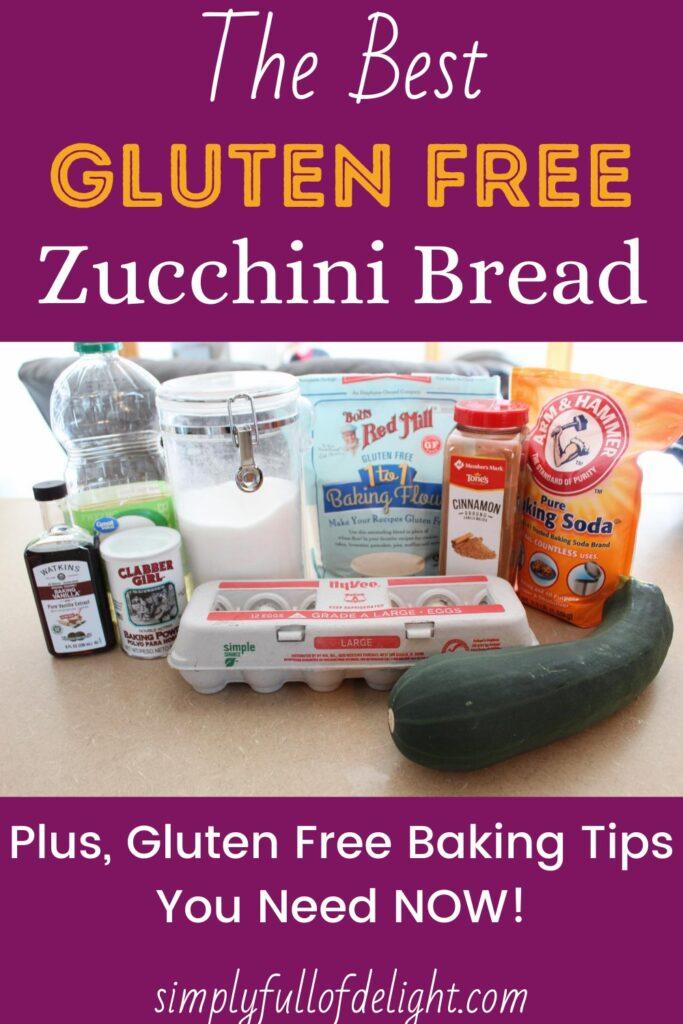 The Best Gluten Free Zucchini Bread, plus 4 Gluten Free Baking Tips You need NOW!  #glutenfree #glutenfreezucchinibread