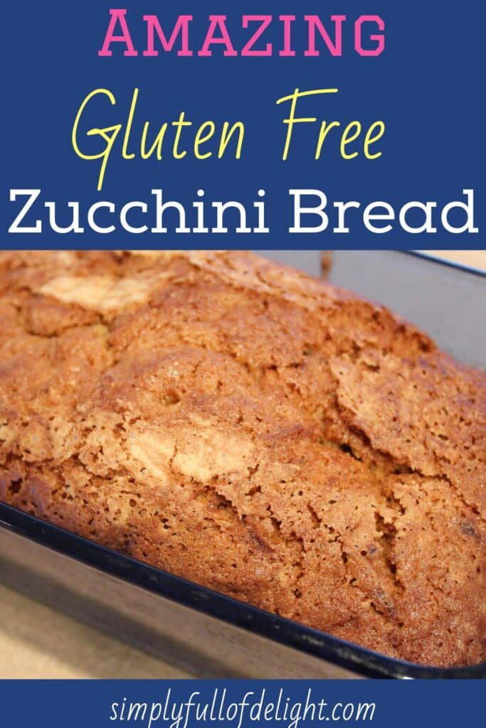 Amazing Gluten Free Zucchini Bread