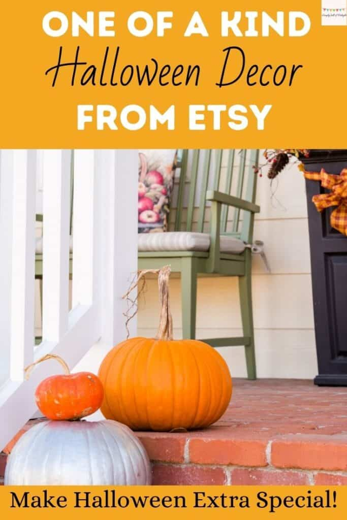 One of a Kind Halloween decor from Etsy!  Make Halloween extra special!