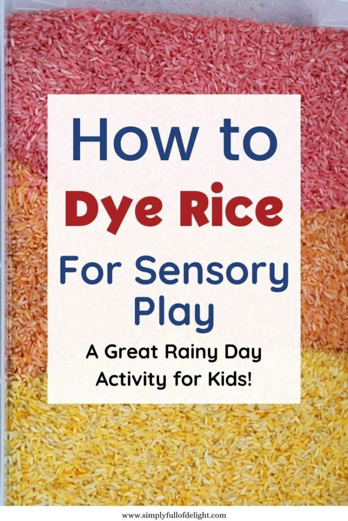 How to make Colored Rice for Sensory Play - A great Rainy Day Activity for Kids!