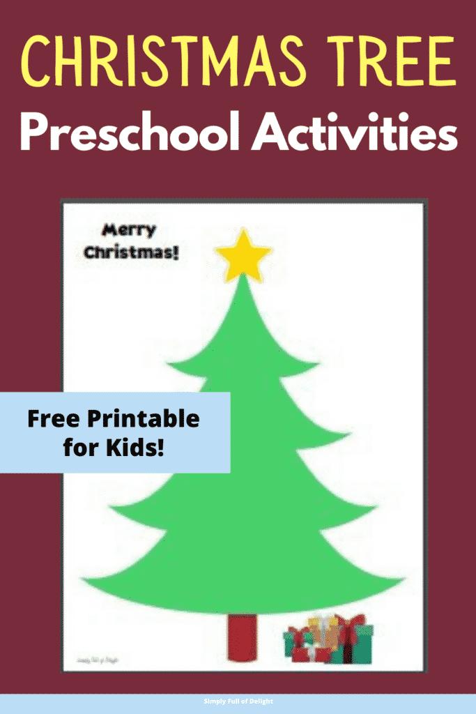 Christmas Tree Preschool Activities - Free Printable for kids!