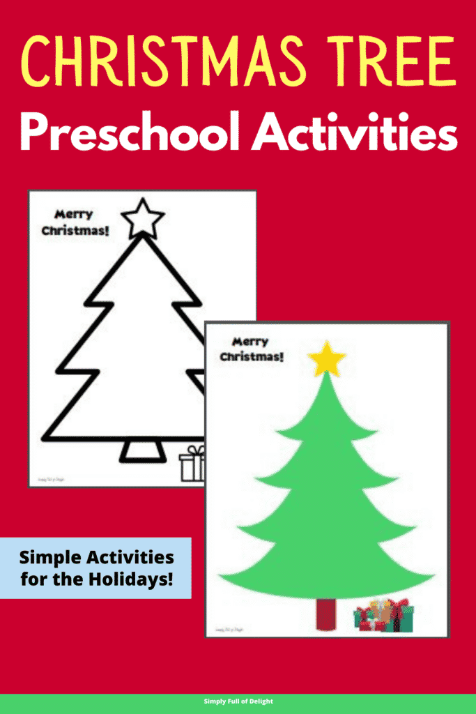 Christmas Tree Preschool Activities - Simple activities for the holidays!