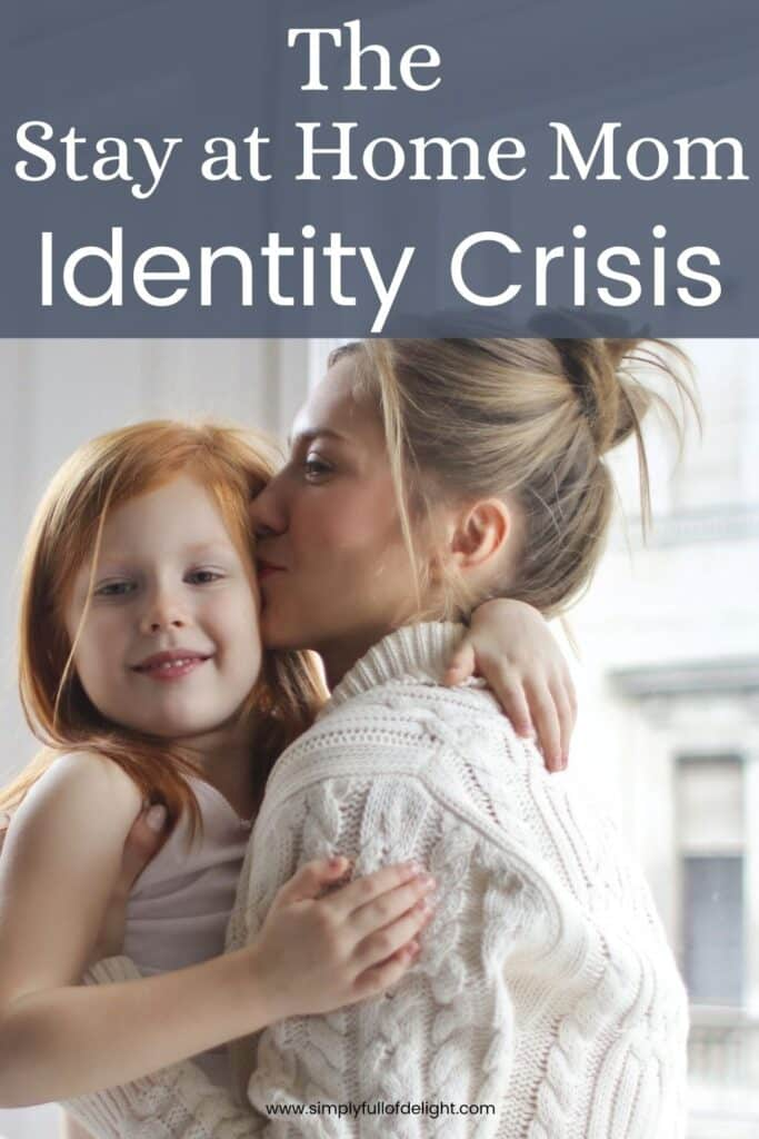 The Stay at Home Mom Identity Crisis - How to overcome losing yourself in motherhood