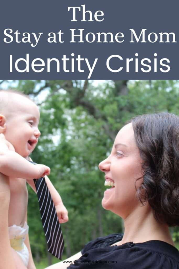 The Stay at Home Mom Identity Crisis - Overcoming the hardships of transitioning into a completely new role