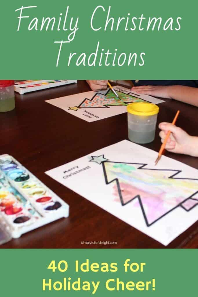 Christmas Holiday Traditions - 40 Ideas for Holiday Cheer