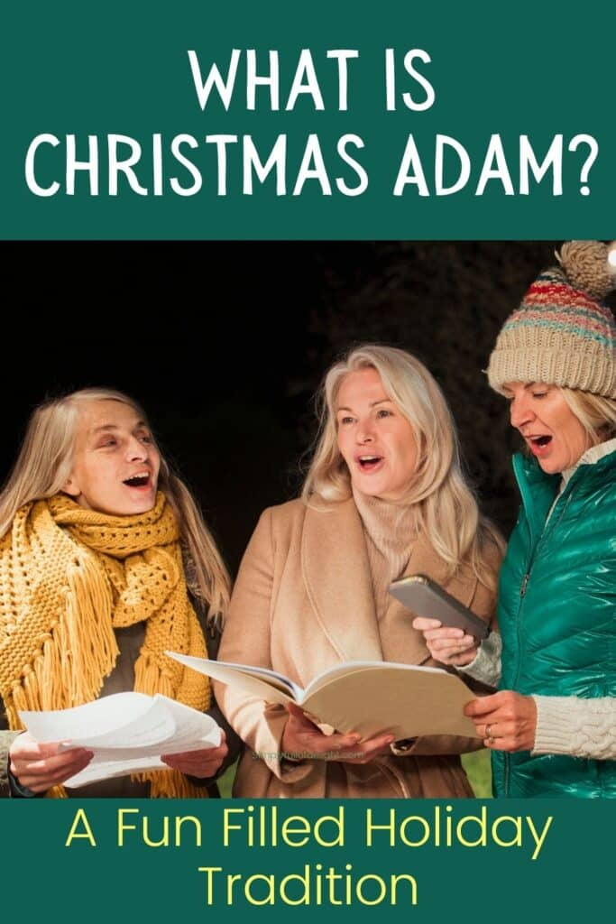 What is Christmas Adam - A fun filled Holiday Tradition