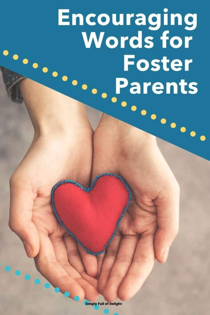 Encouraging words for Foster Parents