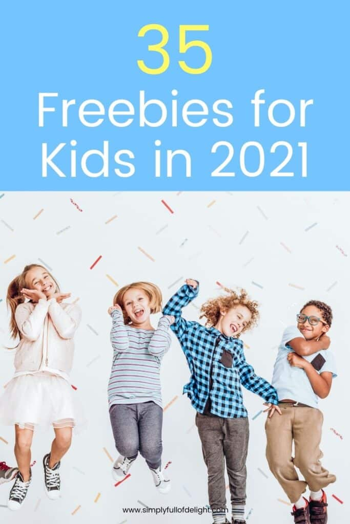 35 Freebies for Kids in 2021