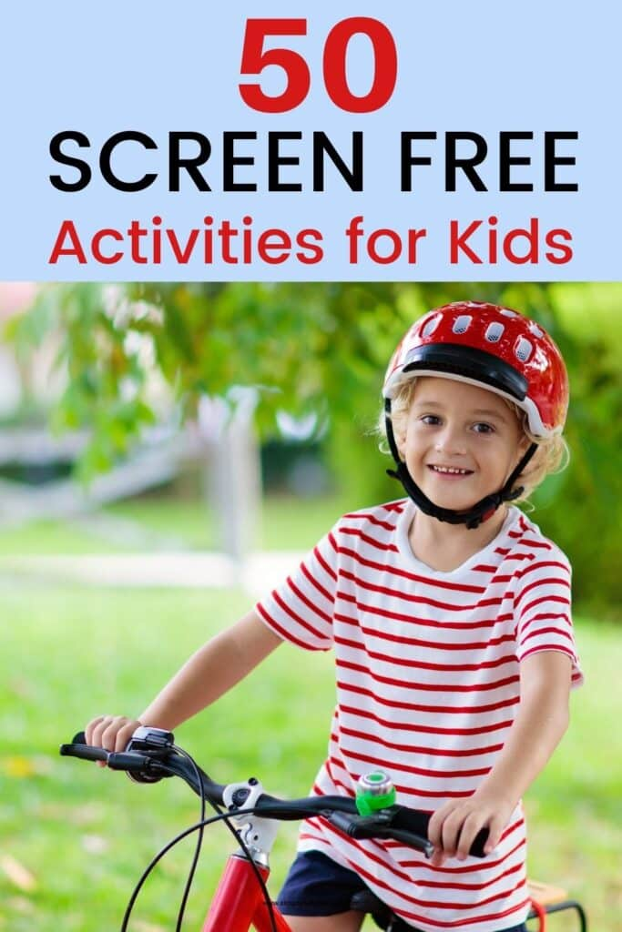 50 Screen Free Activities for Kids (child on bike pictured)