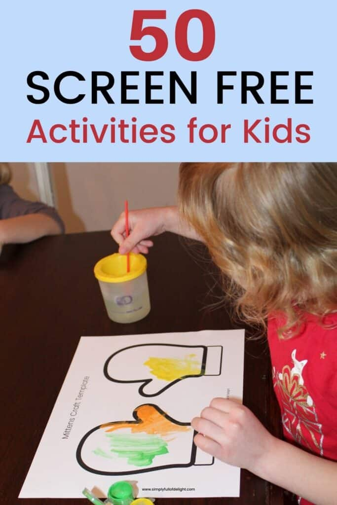 50 Screen free activities for kids - Great ideas for screen free fun! (child painting pictured)