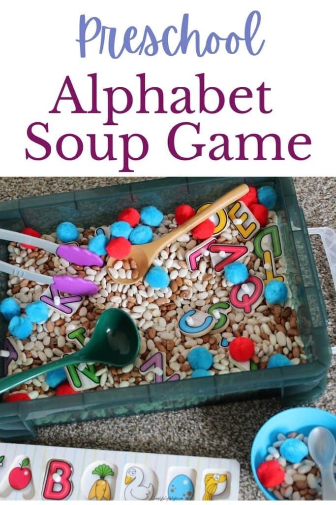 Preschool Alphabet Soup Game - A sensory bin ABC activity