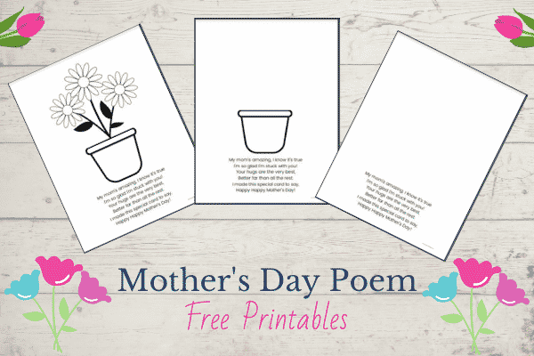 Mother's Day Poem Free Printables - 3 options for making a quick and easy Mother's Day craft!