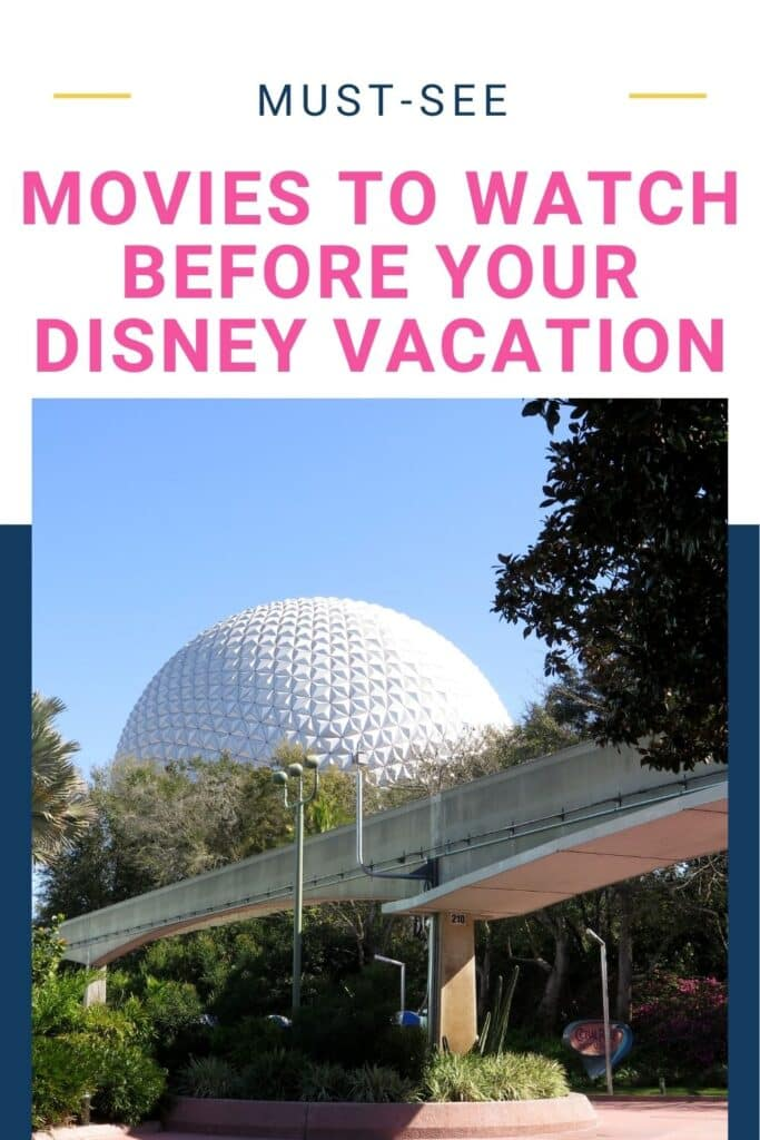 Must See Movies to Watch before Your Disney Vacation