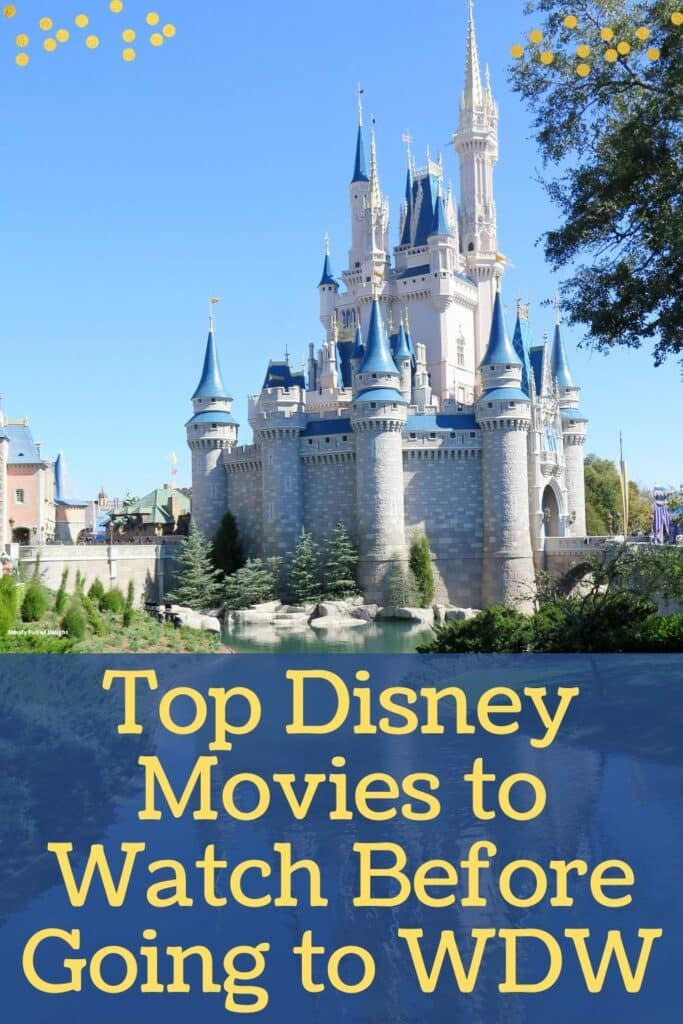 Top Disney Movies to Watch Before Going to Walt Disney World