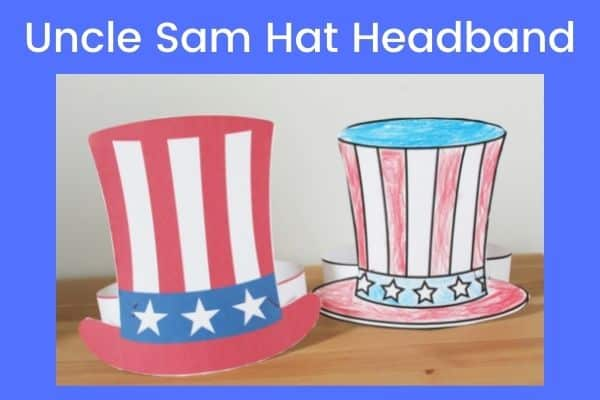 Uncle Sam Hat Headband - Here's how to make an Uncle Sam Hat with a free printable!  Fun Kids Craft for 4th of July
