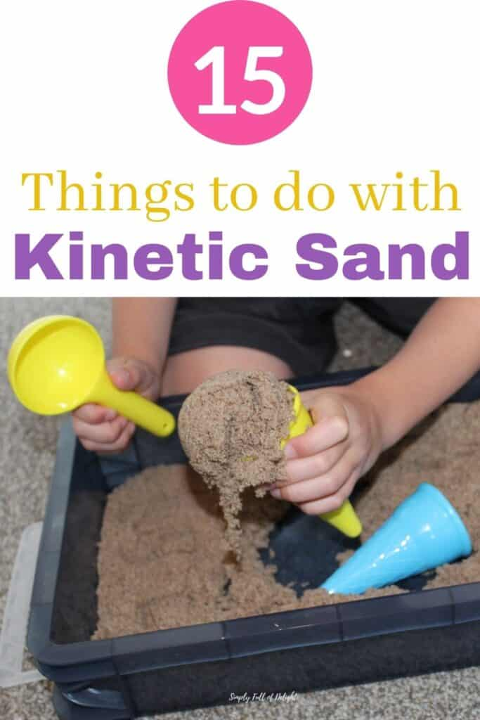 15 Things to Do with Kinetic Sand - fun ideas to extend the sensory play fun!
