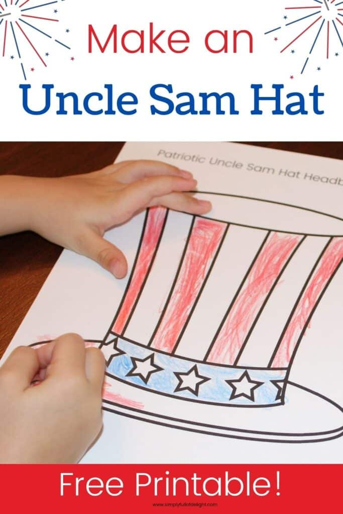 Make an Uncle Sam Hat Headband - Using this free printable, color and cut out your own Uncle Sam Hat.  Makes a great 4th of July craft for kids!