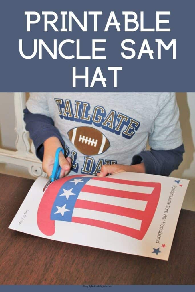 Printable Uncle Sam Hat - grab this free printable Patriotic hat headband to make this super easy 4th of July craft for kids!