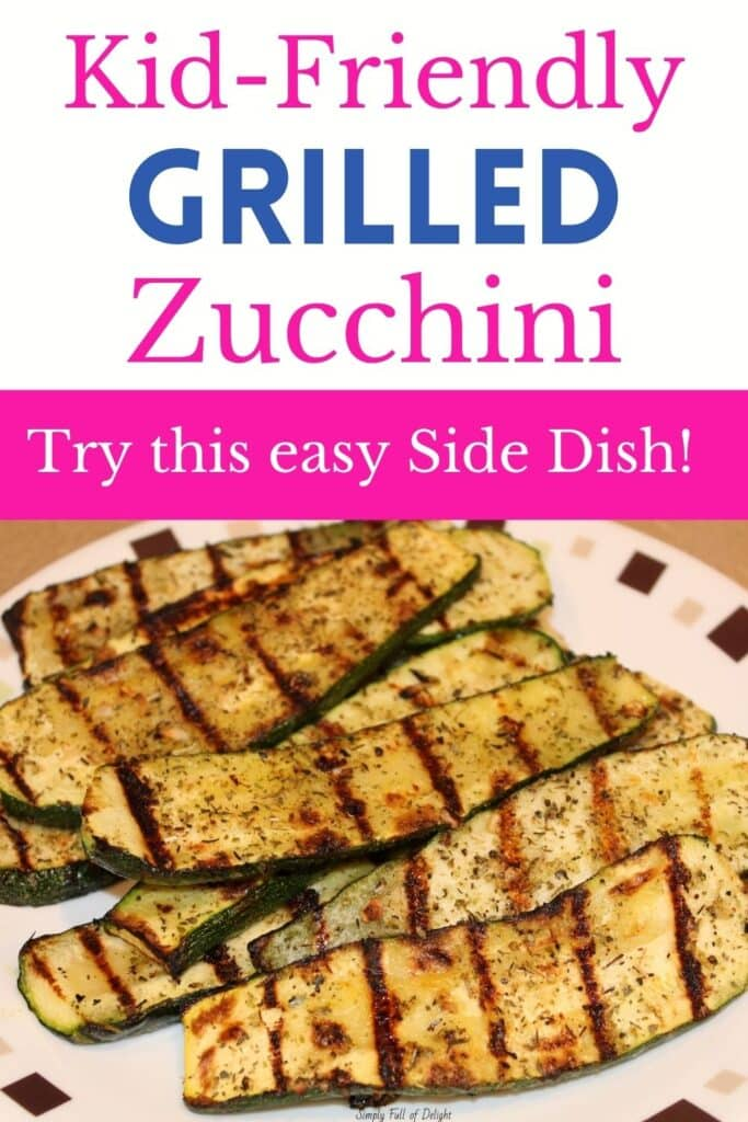 Kid-Friendly Grilled zucchini recipe - try this amazing, easy side dish!