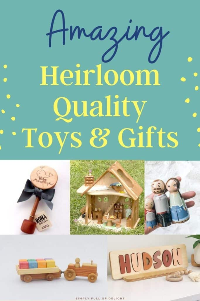 Amazing Heirloom Toys and Gifts - Give a give that will last...for generations to come!